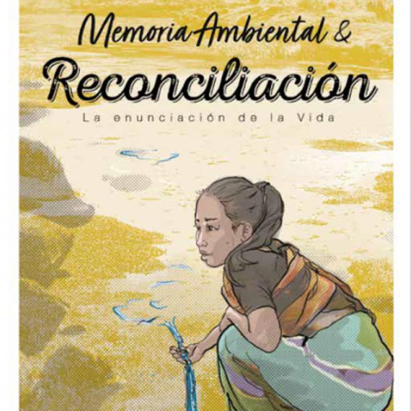 Memoria ambiental: un paso más hacia la reconciliación