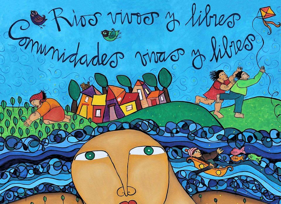 ¡El Agua es nuestra, las represas la secuestran!